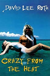 Crazy from the Heat by David Lee Roth (1998-08-01)