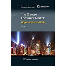 The Chinese Consumer Market: Opportunities and Risks