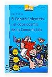El Capità Calçotets i el caos còsmic de la Comuna Lila (Barco de Vapor Azul)