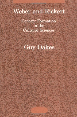 Weber and Rickert: Concept Formation in the Cultural Sciences (Studies in Contemporary German Social Thought)