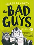 The Bad Guys are back and they're ready to do more good deeds, whether you want them to or not! 10,000 chickens are trapped in a high-tech cage farm! Who could possibly save them? Well, how about a Wolf, a Shark, a Piranha and a Snake. who's also kno...