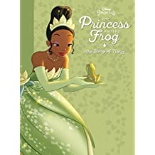 The Princess and the Frog: The Story of Tiana