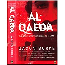 By Jason Burke Al-Qaeda: The True Story of Radical Islam (Reprint) [Paperback]