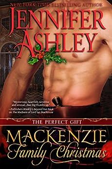 Mackenzie Family Christmas: The Perfect Gift (Mackenzies Series) (English Edition) von [Ashley, Jennifer]