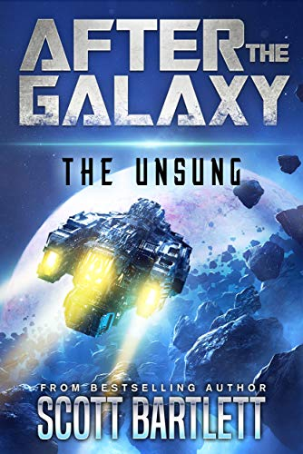 After the Galaxy: The Unsung (English Edition) -