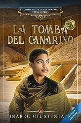 La tomba del canarino (Il romanzo di Tutankhamon Vol. 4)