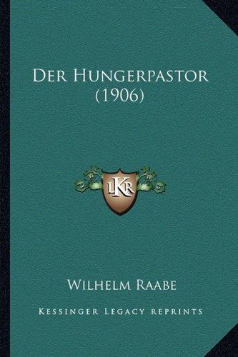 Der Hungerpastor (1906)