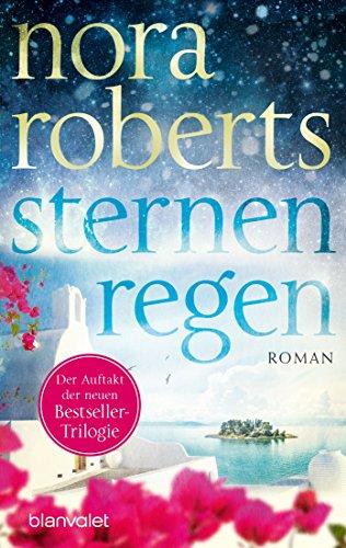 Sternenregen: Roman (Die Sternen-Trilogie 1) von [Roberts, Nora]