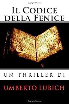 Il Codice della Fenice (Italian Edition) par [Lubich, Umberto]