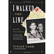 I Walked the Line: My Life with Johnny