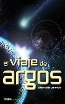 El viaje de Argos de [Masa, Alejandro Polanco]