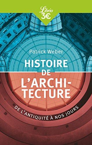 Histoire de l'architecture : De l'antiquit  nos jours