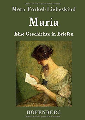 Maria: Eine Geschichte in Briefen