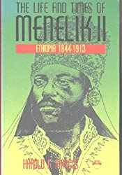 LIFE AND TIMES OF MENELIK II : Ethiopia 1844-1913