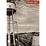 Shepard Fairey: Post No Bills by Shepard Fairey (2002-09-02)