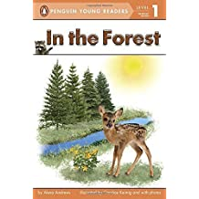 In the Forest (Penguin Young Readers, Level 1) by Alexa Andrews (2013-09-26)