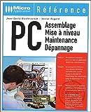 PC Assemblage - Mise à niveau - Maintenance - Dépannage...