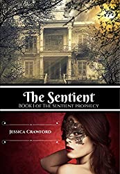 The Sentient (The Sentient Prophecy Book 1) (English Edition)