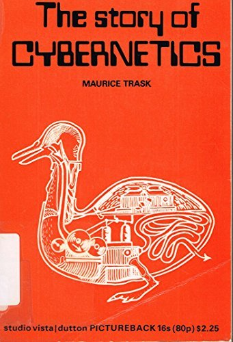 The Story of Cybernetics by Maurice Trask (1971-04-05)