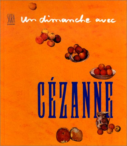 Un dimanche avec Cézanne