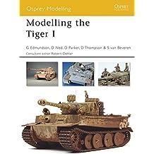 Modelling the Tiger I (Osprey Modelling)