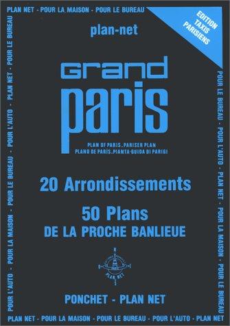 Plan de ville : Grand Paris, 20 arrondissemnets, 50 plans de la proche banlieue