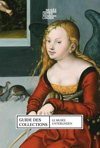 Le Musée Unterlinden : Guide des collections