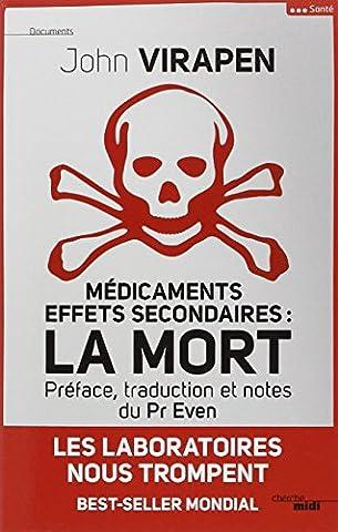 John Virapen - Médicaments effets secondaires : la