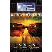T2: Infiltrator (GOLLANCZ S.F.)