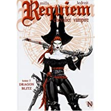 Requiem, Tome 5 : Dragon Blitz