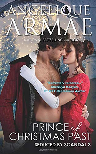 Prince of Christmas Past (Seduced by Scandal 3)