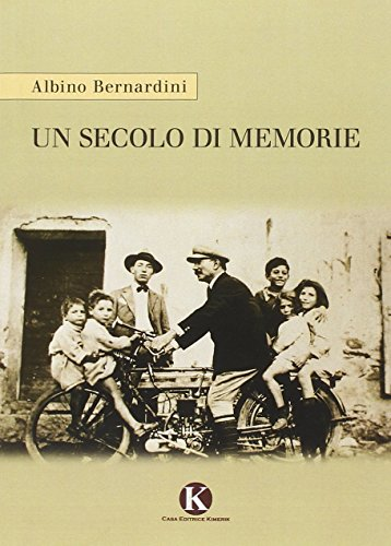 Un secolo di memorie