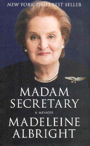 Madam Secretary : A Memoir