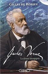 Jules Verne : Le rêveur incompris
