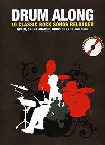 Drum along - 10 classic Rock Songs reloaded - arrangiert für Schlagzeug - mit CD [Noten / Sheetmusic]