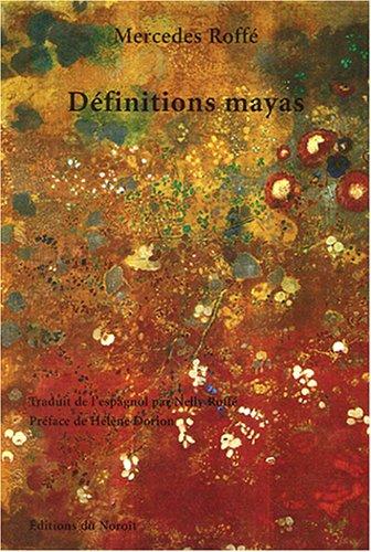 Définitions mayas et autres poèmes : Edition bilingue français-espagnol