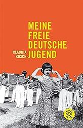 Meine freie deutsche Jugend: Mit einer Nachbemerkung von Wolfgang Hilbig