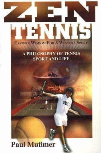 ZEN Tennis: Eastern Wisdom for a Western Sport por Paul Mutimer