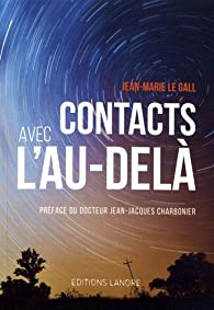Contacts avec l'au-delà par Jean-Marie Legall