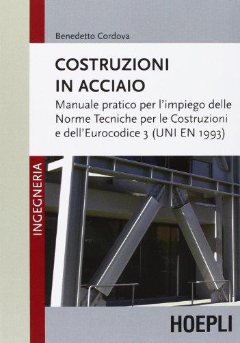 costruzioni-in-acciaio-manuale-pratico-per-limpiego-delle-norme-tecniche-per-le-costruzioni-e-delleu
