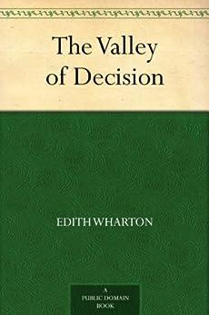 The Valley of Decision (English Edition) par [Wharton, Edith]