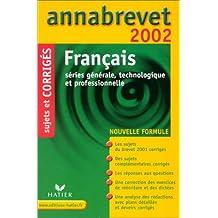 Français. Sujets et corrigés 2002