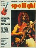 Spotlight Nr. 22 September 1979 (9/79) - Musik Tests Noten - Mothers Finest-The Who-Im Test: PA Endstufen - Loreley Festival,Ian Dury,E-Gitarren,Spiel-Schule: Folk-/Lead-Gitarre,Bass,Blues Harp,Drums,Orgel,Noten,Akkordläufe