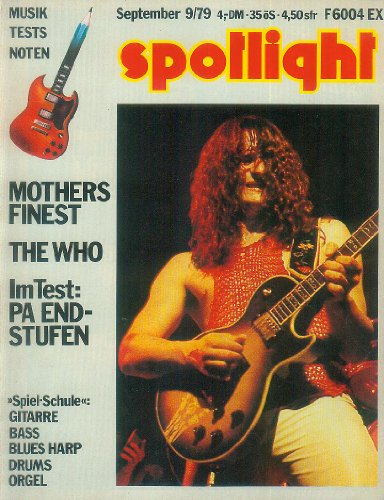 Spotlight Nr. 22 September 1979 (9/79) - Musik Tests Noten - Mothers Finest-The Who-Im Test: PA Endstufen - Loreley Festival,Ian Dury,E-Gitarren,Spiel-Schule: Folk-/Lead-Gitarre,Bass,Blues Harp,Drums,Orgel,Noten,Akkordläufe