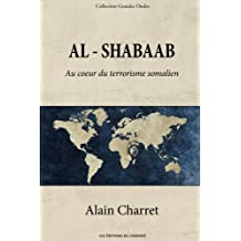 Al Shabaab: Au coeur du terrorisme somalien (Les Grandes Ondes)