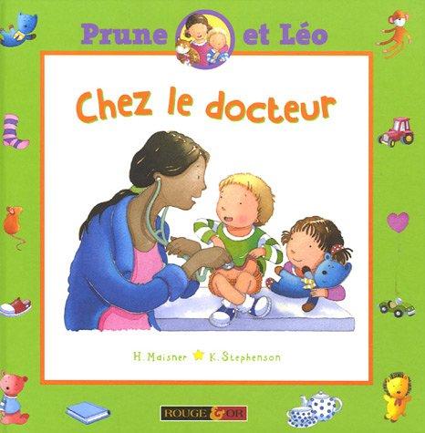 Prune et Léo, Tome 4 : Chez le docteur