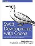 Telecharger Livres Swift Development with Cocoa Developing for the Mac and iOS App Stores By author Paris Buttfield Addison published on January 2016 (PDF,EPUB,MOBI) gratuits en Francaise