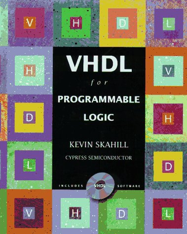 VHDL for Programmable Logic por Kevin Skahill