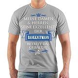 Männer und Herren T-Shirt Seine Exzellenz der BANKKAUFMANN Größe S - 8XL