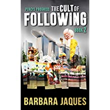 The Cult of Following: Book Two
